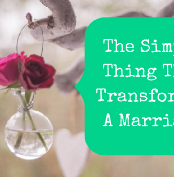 The Simple Thing That Transformed One Reader's Marriage