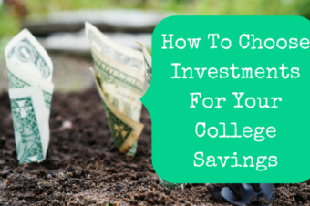 How To Choose Investments For Your College Savings