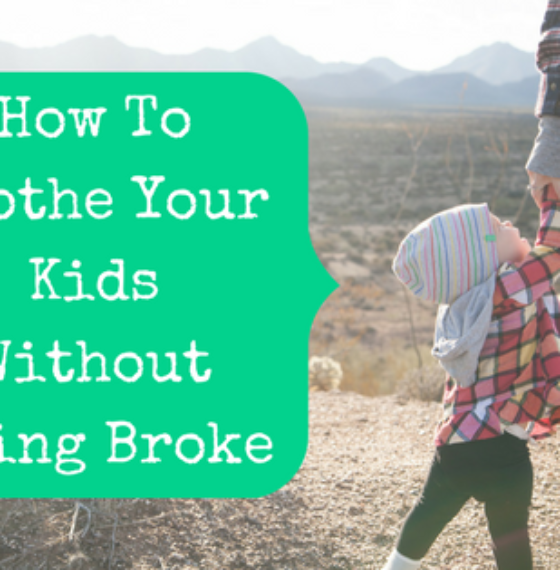 How To Clothe Your Kids Without Going Broke