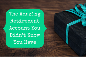 The Amazing Retirement Account You Didn't Know You Have