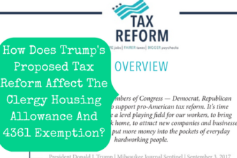 How Does Trump's Proposed Tax Reform Affect The Clergy Housing Allowance And 4361 Exemption?