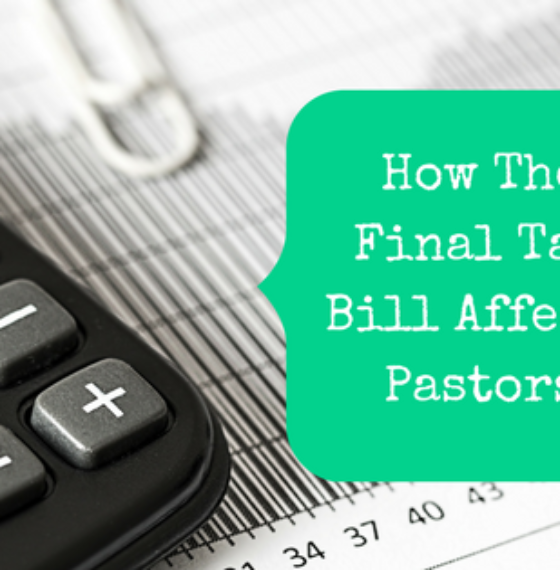 How The Final Tax Bill Affects Pastors