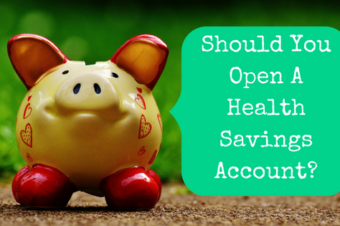 Are You Wasting Money Without A Health Savings Account?