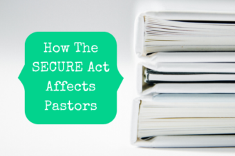How The SECURE Act Affects Pastors