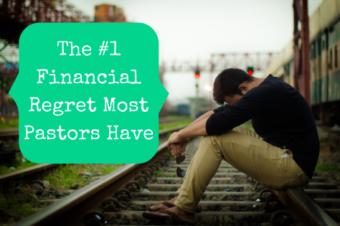 The #1 Financial Regret Most Pastors Have